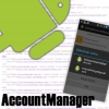 AccountManager no Android, Entendendo e Utilizando
