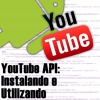 API do YouTube na APP Android, Iniciando