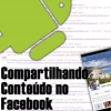 Compartilhamento com Facebook SDK no Android