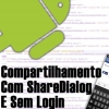 Compartilhamento com Facebook ShareDialog no Android
