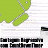 Contagem Regressiva no Android com CountDownTimer