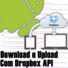 Download e Upload com Dropbox API no Android
