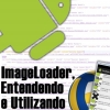 ImageLoader Com a Lib Volley no Android