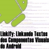 Linkify no Android, Entendendo e Utilizando