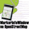 MarkerInfoWindow no OpenStreetMap Android