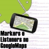 Markers e Listeners no Google Maps Android