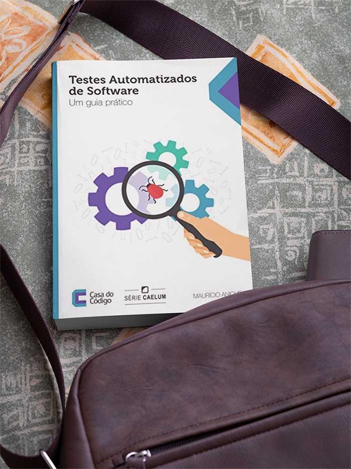 Capa do livro Testes Automatizados de Software - Um guia prático