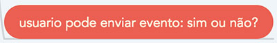 Nó da regra de negócio: usuario pode enviar evento: sim ou não?