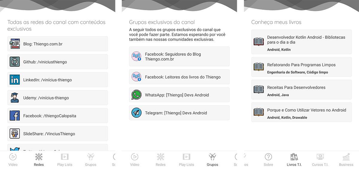Algumas telas do app Android que apresentam as mesmas características de layout