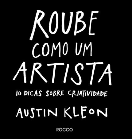 Capa livro Roube como um artista