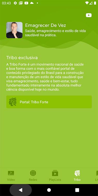 Tela de Tribo exclusiva do canal